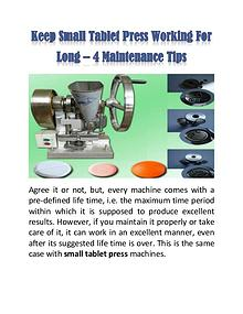 Keep Small Tablet Press Working For Long – 4 Maintenance Tips
