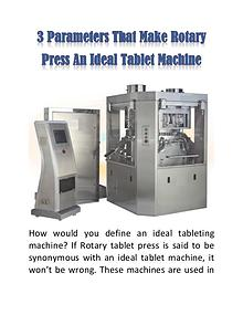 3 Parameters That Make Rotary Press an Ideal Tablet Machine