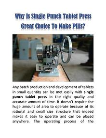 Why Is Single Punch Tablet Press Great Choice To Make Pills?