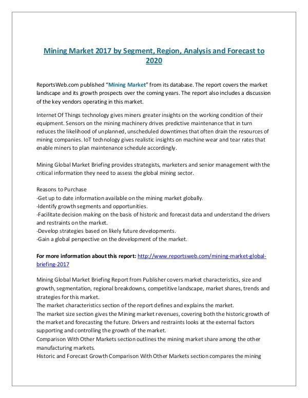 ReportsWeb- Mining Market 2017 by Segment, Region, Analysis an