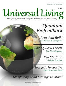 Universal Living Sept 2013 Volume 1 Issue 1