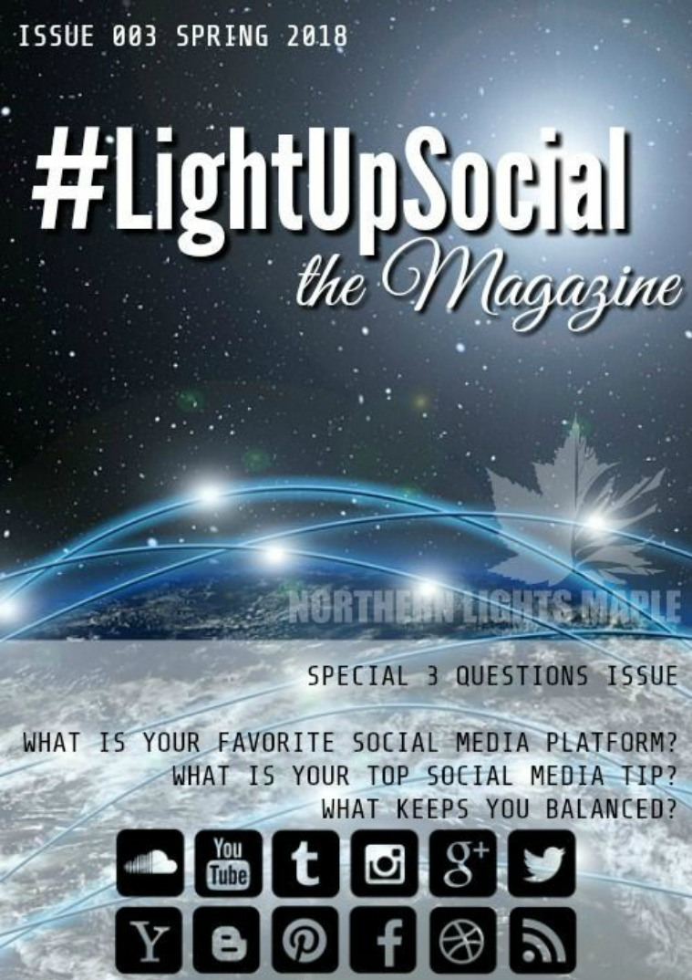 #LightUpSocial the Magazine Issue 003 Spring 2018