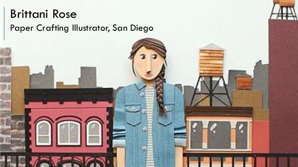 Brittani Rose - Paper Crafting Illustrator, San Diego Brittani Rose