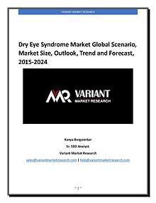 Dry Eye Syndrome Market Global Scenario, Market Size, Outlook, Trend