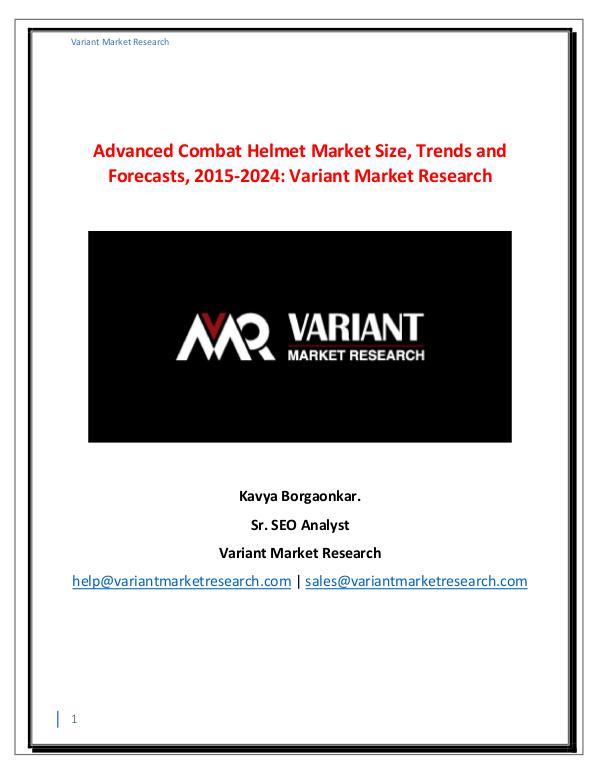 Global Advanced Combat Helmet Market worth $3.0 Billion by 2024 Advanced Combat Helmet Market