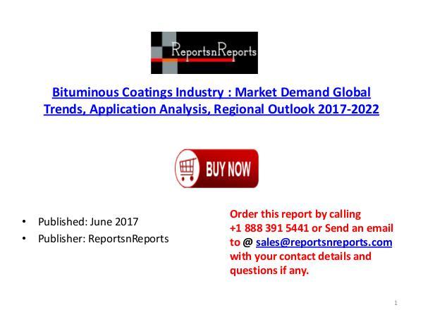 Bituminous Coatings Industry Global Market Trends, Share, Size and 20 Bituminous Coatings  PDF DOC 2..( 15  JUNE)
