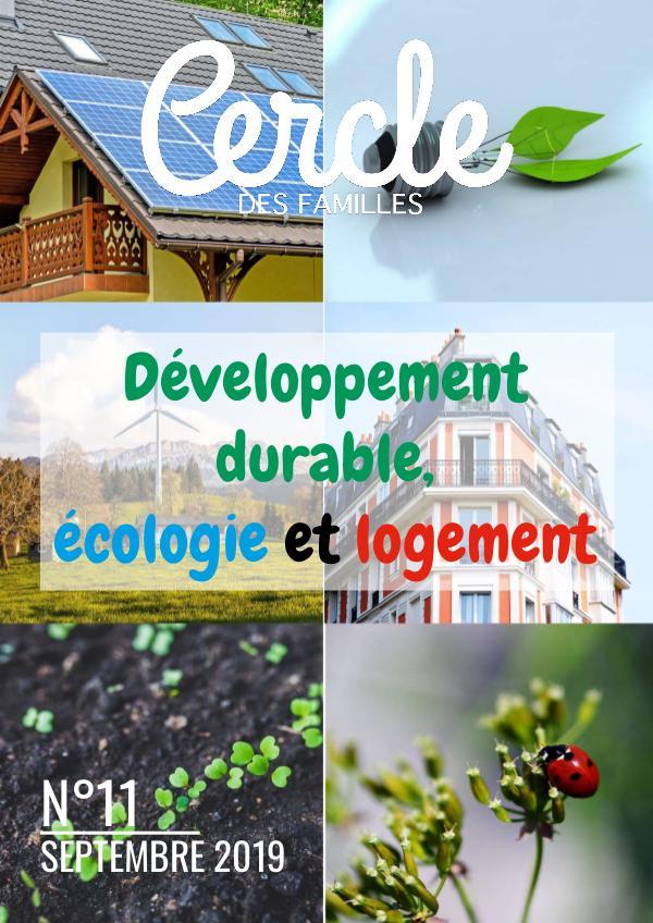 Cercle des Familles 2019 #11 Développement Durable, Écologie, Logement