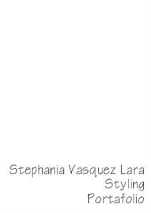 Stephania Vasquez Lara Stylist Portafolio Stephania Vasquez Lara Stylist Portafolio