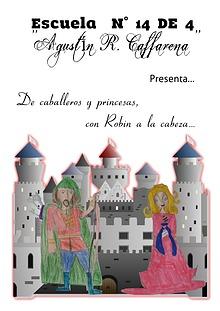 4º: De caballeros y princesas con Robin a la cabeza.