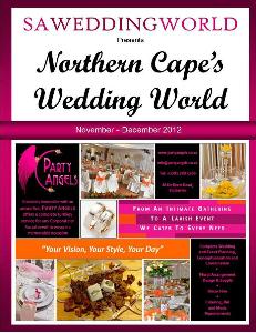 SA Wedding World_Sept_Oct_2012 Northern Cape\\\'s Wedding World - Nov-Dec 2012