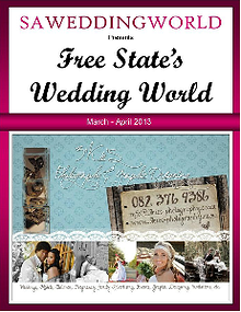 SA WEDDING WORLD MARCH - APRIL 2013