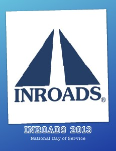 INROADs National Day of Service 2013 Jul. 2013