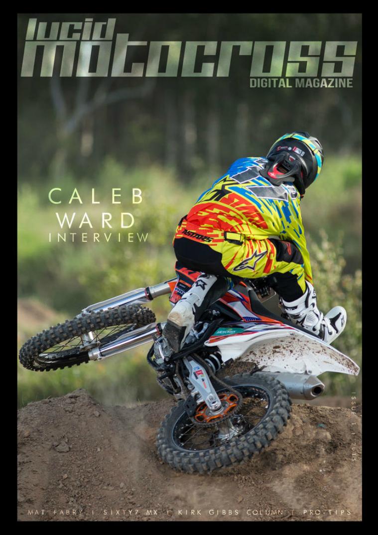 Lucid Motocross Issue 1 | December 2015