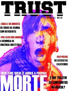 TRUST Magazine - #1 ISSUE!