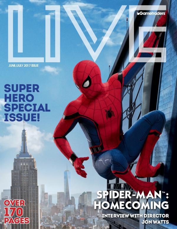 Live Magazine June Issue 2017 June July Magazine Spiderman