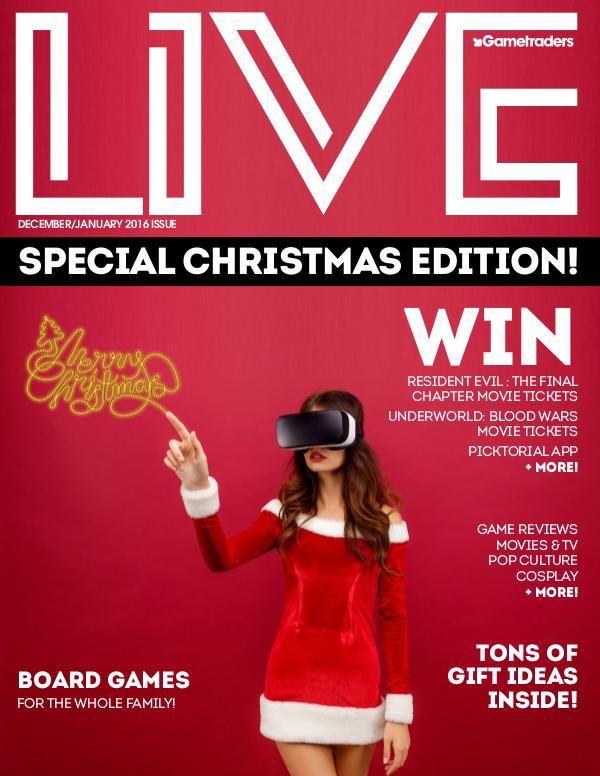Live Magazine Christmas 2016 ISSUE Live Magazine December 2016 Issue