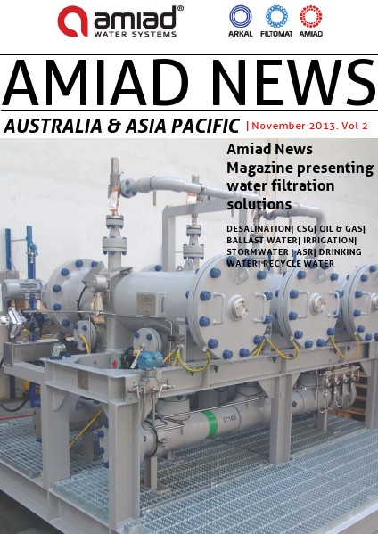 AMIAD - AUSTRALIA & ASIA PACIFIC NEWS - VOLUME 9 - APRIL 2017 NOVEMBER 2013 Vol. 2