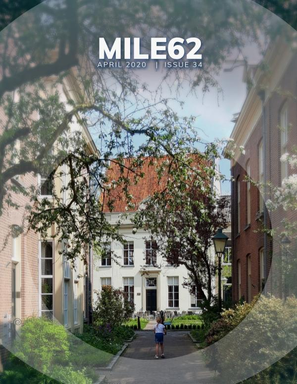 Mile 62 by MoxiWorks Issue 34: April 2020 - The Solidarity Issue