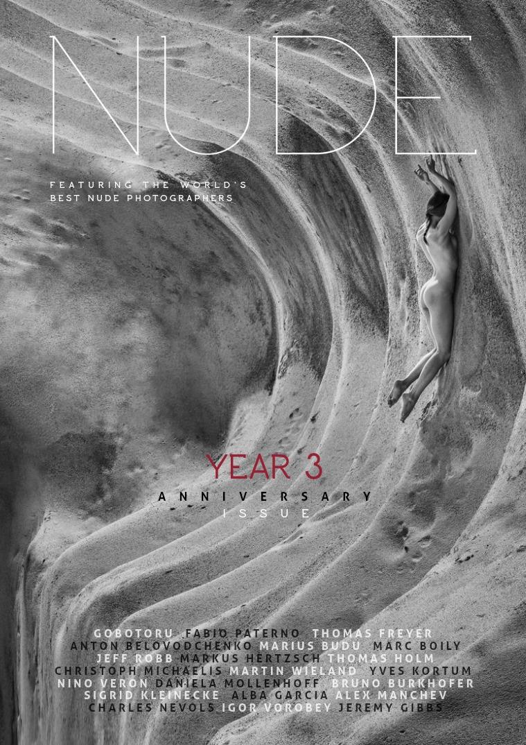 NUDE Magazine Numero  #16 Year 3 - Anniversary Issue