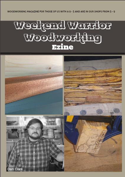 Weekend Warrior Woodworking Issue #1 December 2013