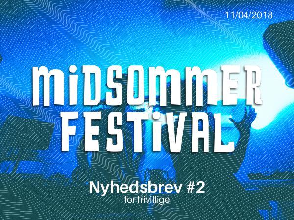 Midsommer Newsletter #1 Midsommer Newsletter #2