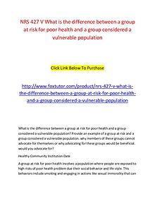 NRS 427 V What is the difference between a group at risk for poor hea