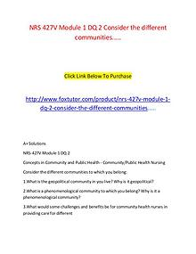 NRS 427V Module 1 DQ 2 Consider the different communities.....