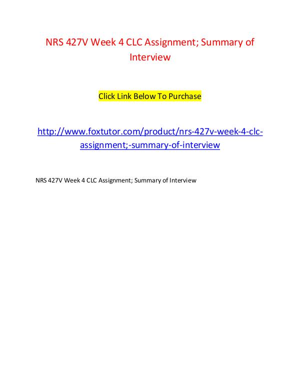NRS 427V Week 4 CLC Assignment; Summary of Interview NRS 427V Week 4 CLC Assignment; Summary of Intervi