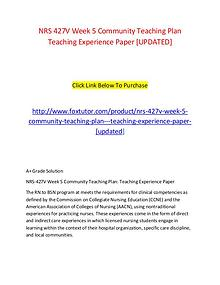 NRS 427V Week 5 Community Teaching Plan   Teaching Experience Paper [