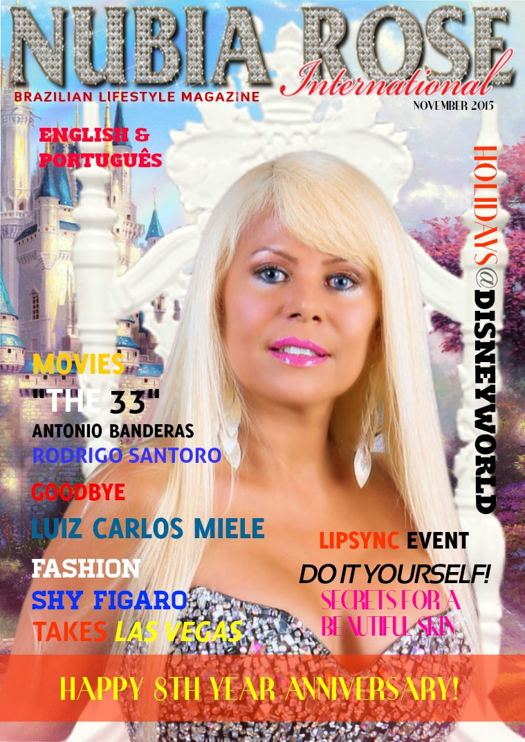 NUBIA ROSE INTERNATIONAL USA BRAZIL LIFESTYLE MAGAZINE NUBIA ROSE MAGAZINE NOVEMBER 2015