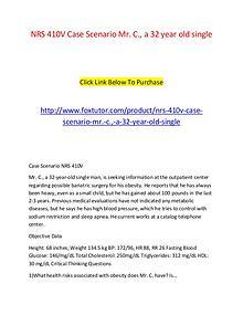NRS 410V Case Scenario Mr. C., a 32 year old single