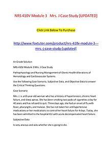 NRS 410V Module 3   Mrs. J Case Study [UPDATED]