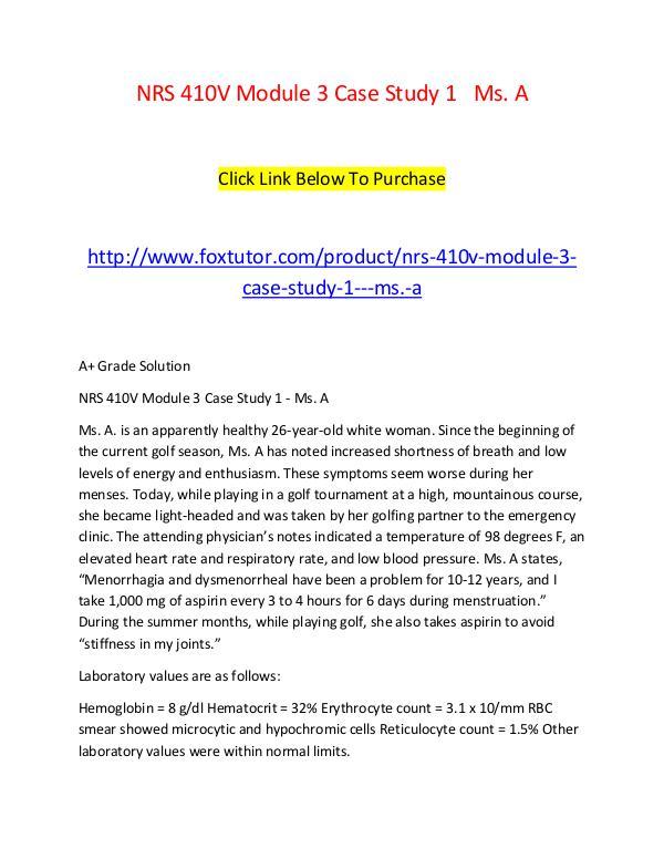 NRS 410V Module 3 Case Study 1   Ms. A NRS 410V Module 3 Case Study 1   Ms. A