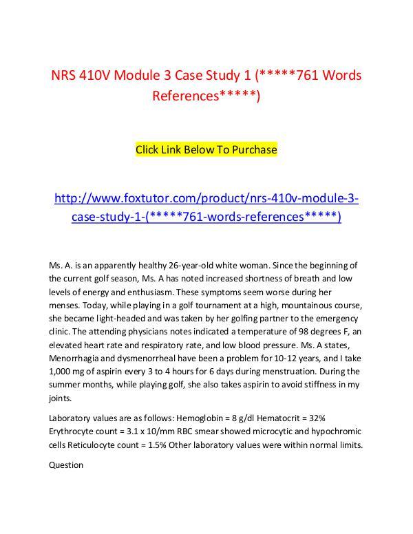 NRS 410V Module 3 Case Study 1 (761 Words References) NRS 410V Module 3 Case Study 1 (761 Words Referenc