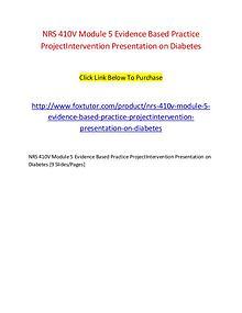 NRS 410V Module 5 Evidence Based Practice ProjectIntervention Present