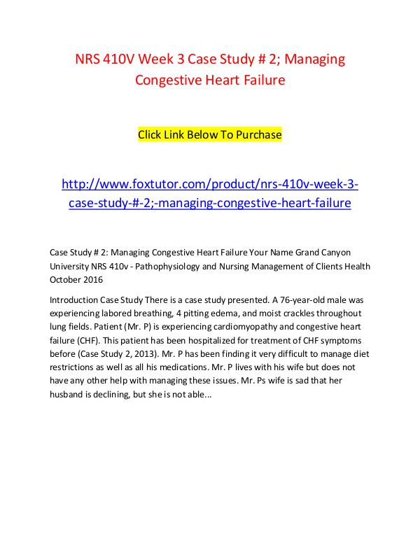 NRS 410V Week 3 Case Study # 2; Managing Congestive Heart Failure NRS 410V Week 3 Case Study # 2; Managing Congestiv