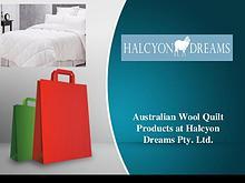 Australian Wool Quilt Product at Halcyon Dreams Pty. Ltd.