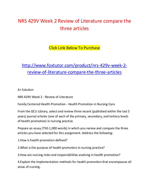 NRS 429V Week 2 Review of Literature compare the three articles NRS 429V Week 2 Review of Literature compare the t