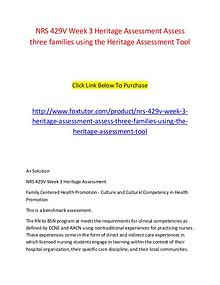 NRS 429V Week 3 Heritage Assessment Assess three families using the H