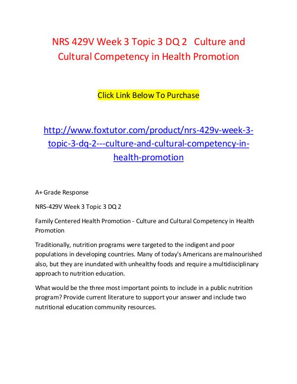 NRS 429V Week 3 Topic 3 DQ 2   Culture and Cultural Competency in Hea NRS 429V Week 3 Topic 3 DQ 2   Culture and Cultura