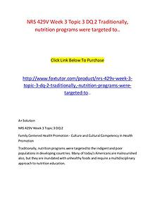 NRS 429V Week 3 Topic 3 DQ 2 Traditionally, nutrition programs were t
