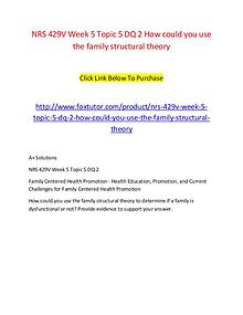 NRS 429V Week 5 Topic 5 DQ 2 How could you use the family structural
