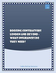 Roofing Contractors London And Beyond - What Insurances Do They Need?