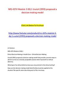 NRS 437V Module 3 DQ 1 Uustal (1993) proposed a decision making model