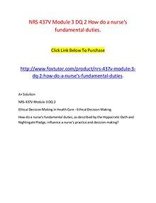 NRS 437V Module 3 DQ 2 How do a nurse's fundamental duties.