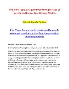 NRS 440V Topic 2 Assignment; Evolving Practice of Nursing and Patient