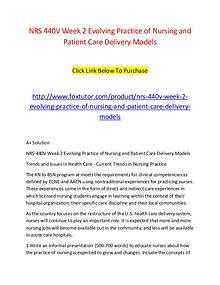 NRS 440V Week 2 Evolving Practice of Nursing and Patient Care Deliver