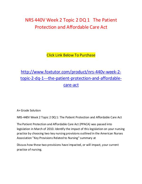 NRS 440V Week 2 Topic 2 DQ 1   The Patient Protection and Affordable NRS 440V Week 2 Topic 2 DQ 1   The Patient Protect