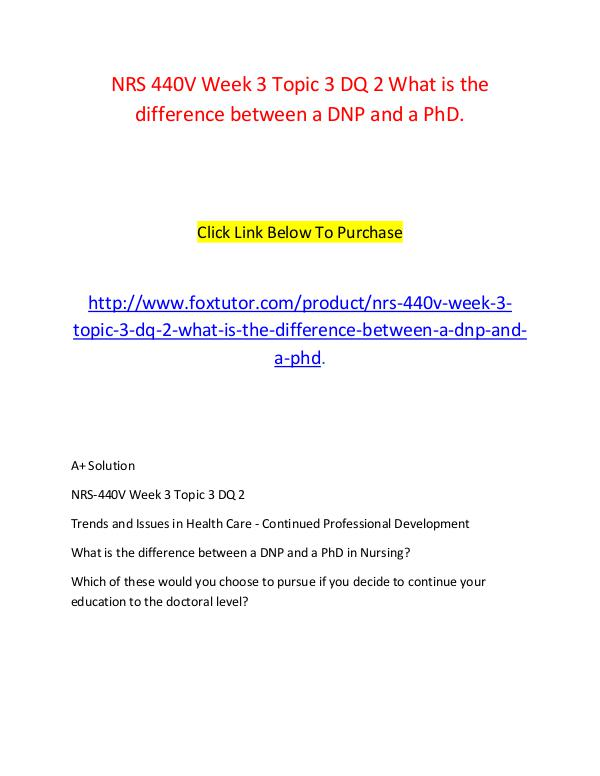 NRS 440V Week 3 Topic 3 DQ 2 What is the difference between a DNP and NRS 440V Week 3 Topic 3 DQ 2 What is the differenc
