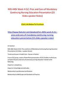 NRS 440V Week 4 CLC Pros and Cons of Mandatory Continuing Nursing Edu